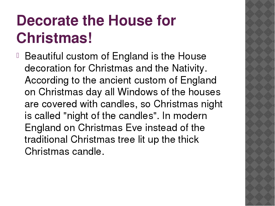 Decorate the House for Christmas! Beautiful custom of England is the House de...