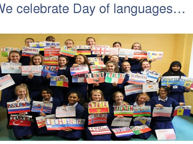 We celebrate Day of languages…