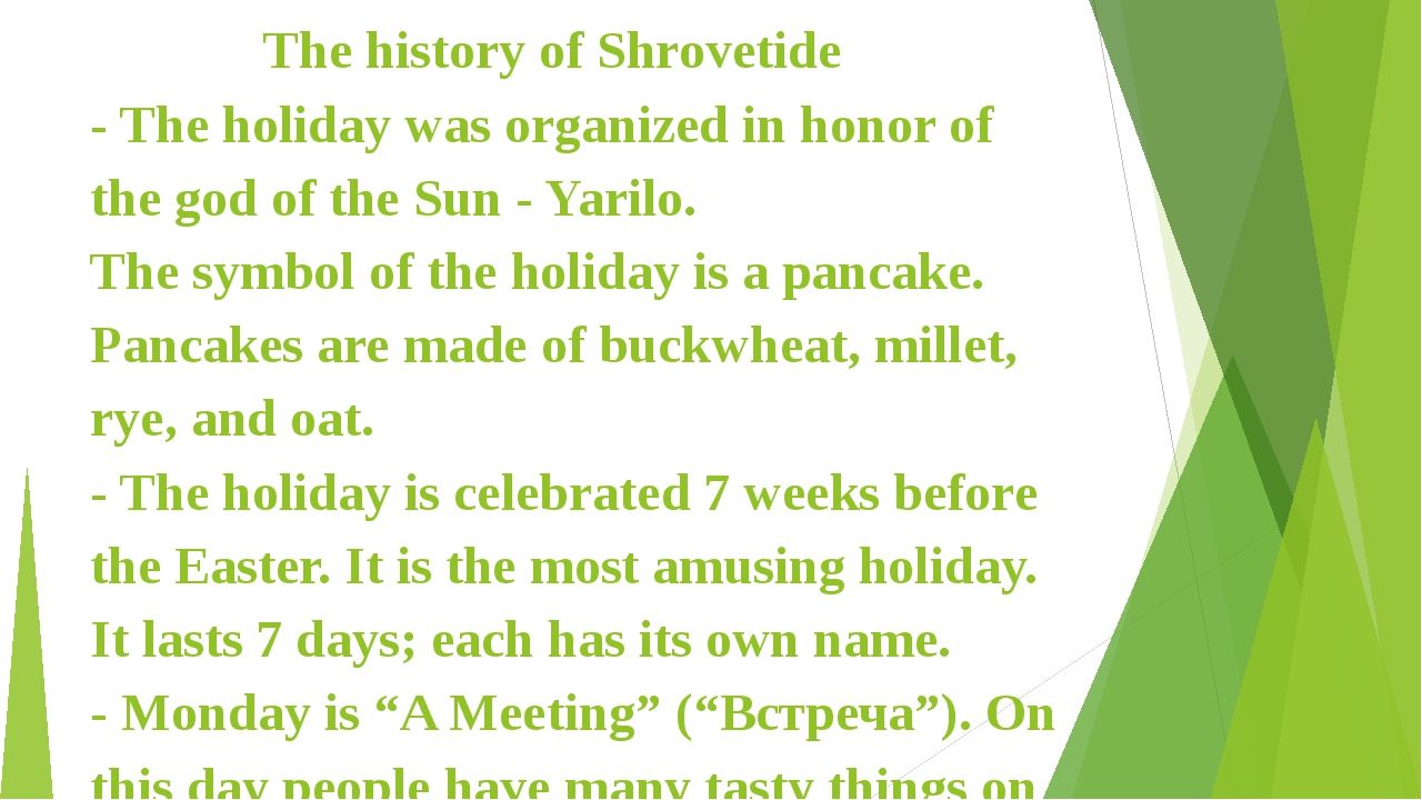 The history of Shrovetide - The holiday was organized in honor of the god of...
