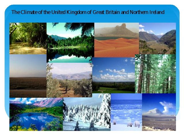 The Climate of the United Kingdom of Great Britain and Northern Ireland