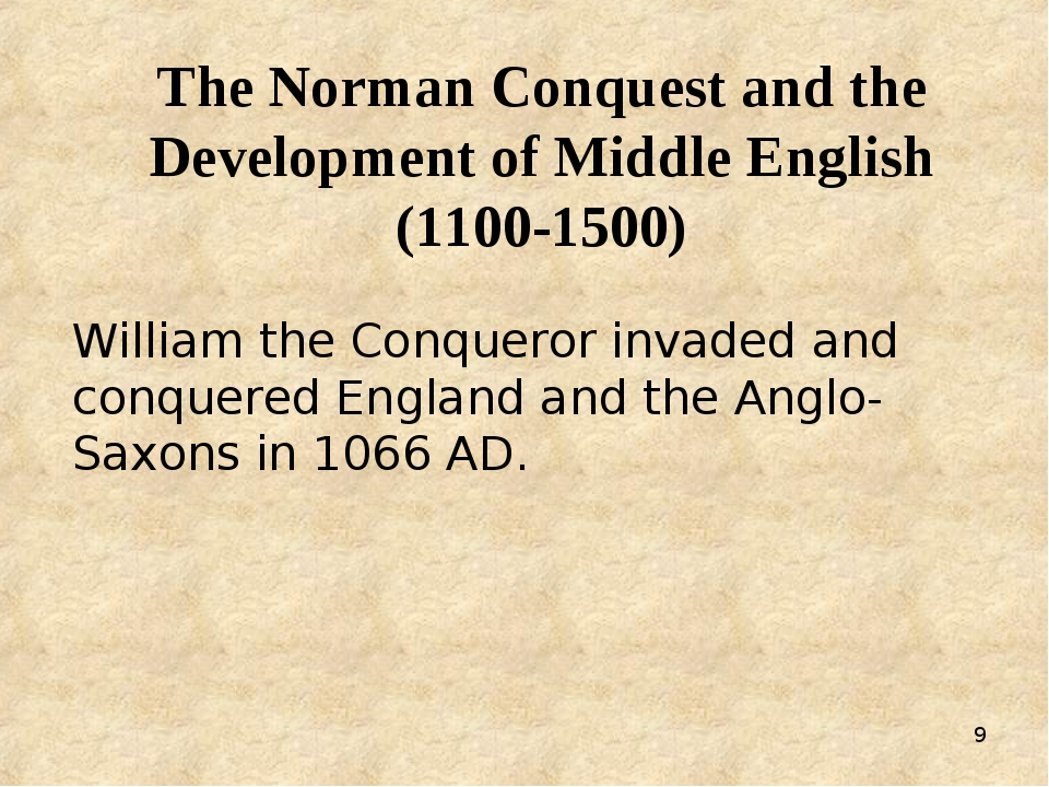 * The Norman Conquest and the Development of Middle English (1100-1500) Willi...
