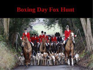 Boxing Day Fox Hunt