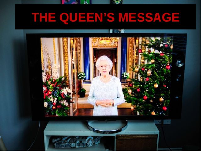 THE QUEEN'S MESSAGE