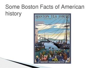 Some Boston Facts of American history