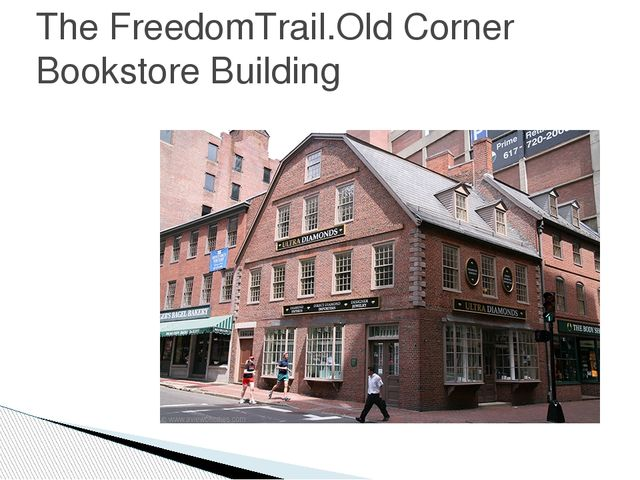 The FreedomTrail.Old Corner Bookstore Building
