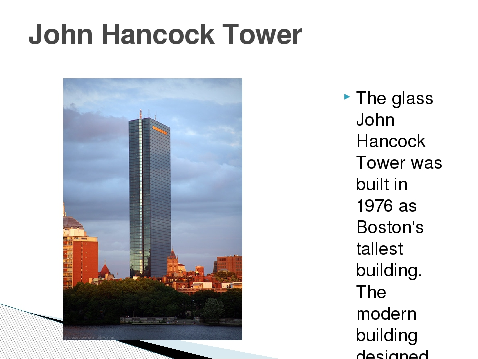 The glass John Hancock Tower was built in 1976 as Boston's tallest building....