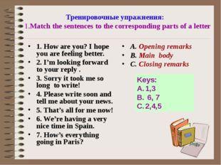 Тренировочные упражнения: 1.Match the sentences to the corresponding parts of