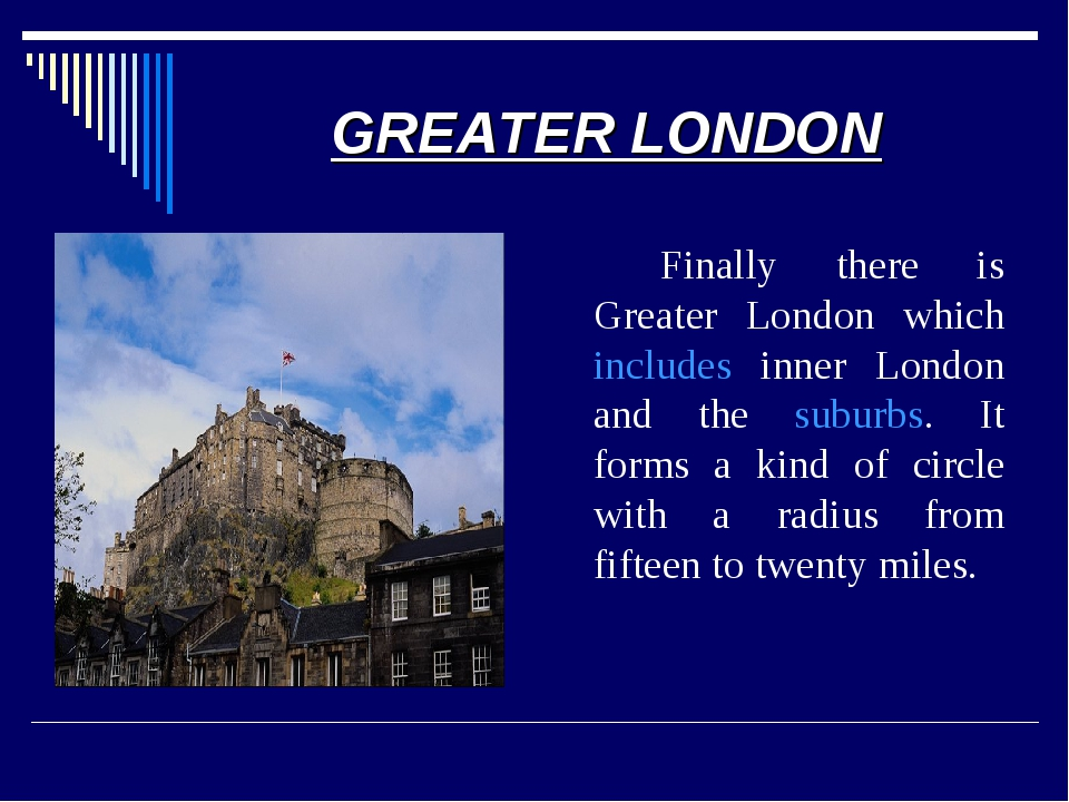 GREATER LONDON 		Finally there is Greater London which includes inner London...