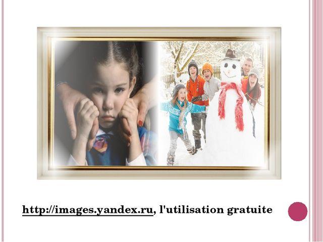 http://images.yandex.ru, l'utilisation gratuite