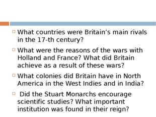 What countries were Britain's main rivals in the 17-th century? What were th