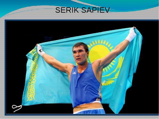 SERIK SAPIEV