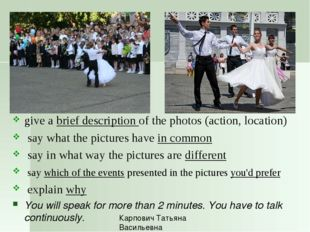 t2 give a brief description of the photos (action, location) say what the pi