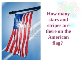 How many stars and stripes are there on the American flag?