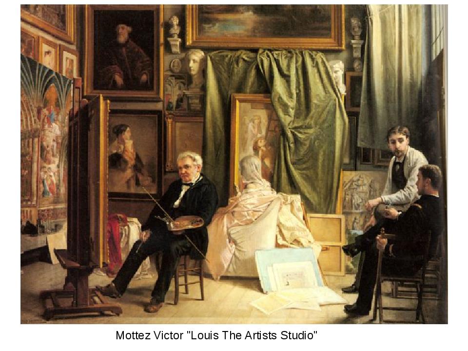 "Mottez Victor ""Louis The Artists Studio"""