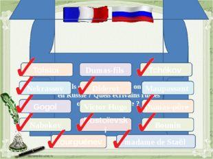 Quels écrivains français ont vécu en Russie? Quels écrivains russes ont vécu