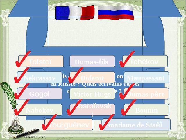Quels écrivains français ont vécu en Russie? Quels écrivains russes ont vécu...