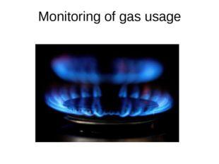 Monitoring of gas usage