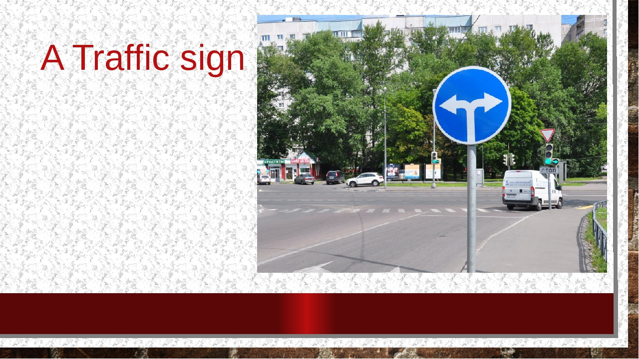 A Traffic sign