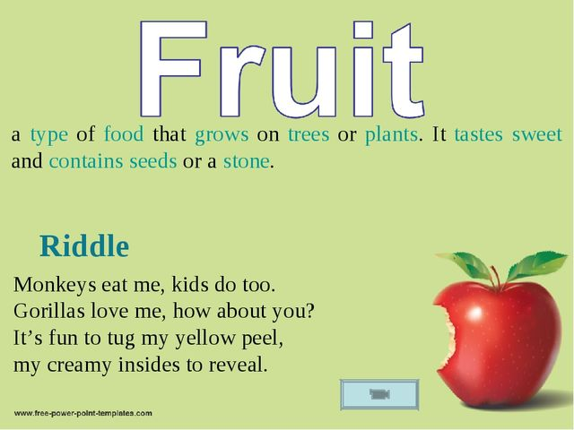 a type of food that grows on trees or plants. It tastes sweet and contains se...