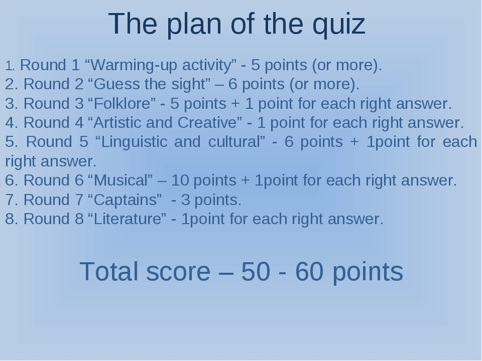 "The plan of the quiz 1. Round 1 ""Warming-up activity"" - 5 points (or more). 2..."