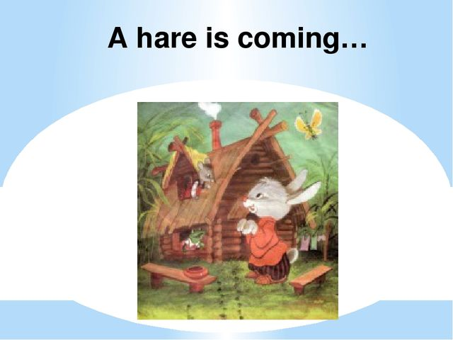 A hare is coming…