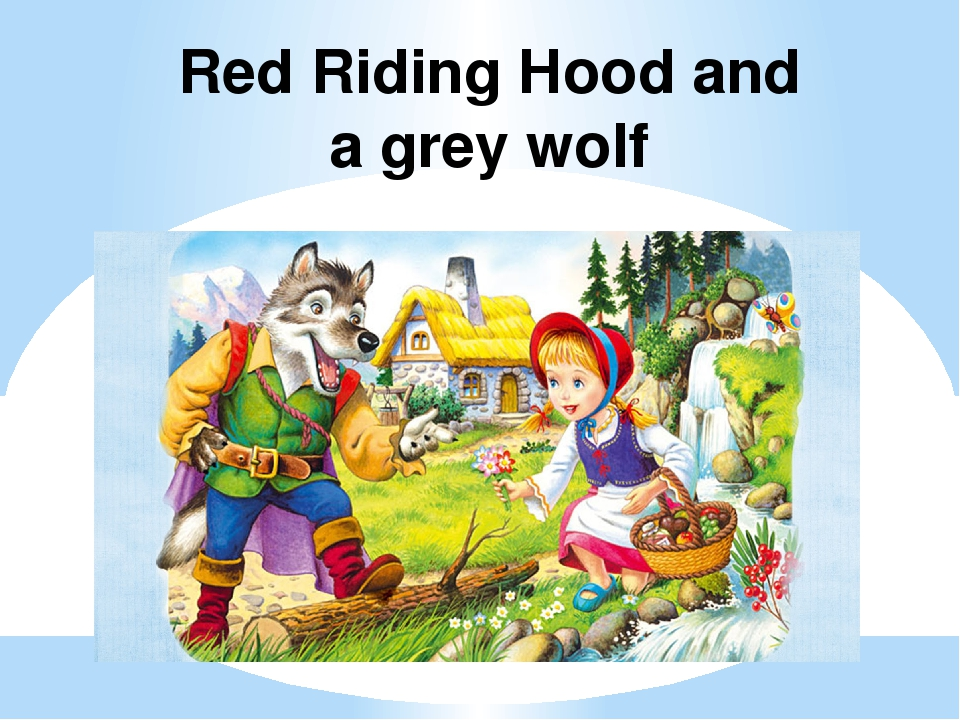 Red Riding Hood and a grey wolf