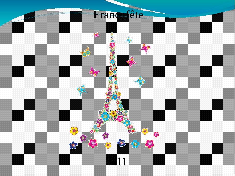 Francofête 2011