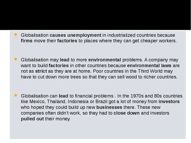 Globalisation causes unemployment in industrialized countries because firms m...
