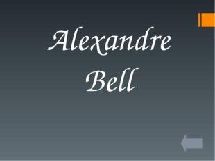Alexandre Bell