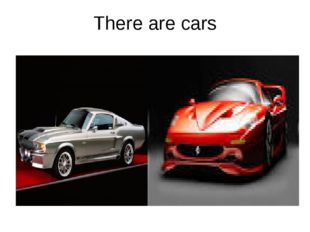 There are cars