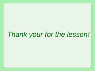 Thank your for the lesson!