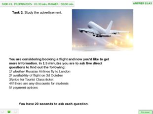 You are considering booking a flight and now you'd like to get more informat