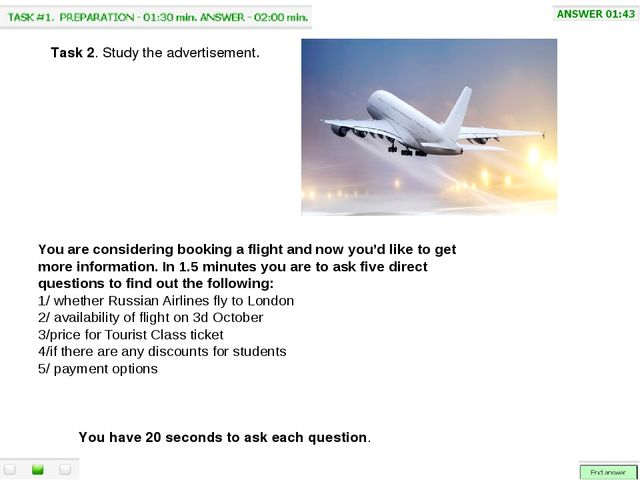 You are considering booking a flight and now you'd like to get more informat...