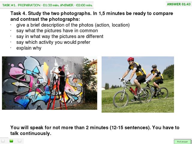 Task 4. Study the two photographs. In 1,5 minutes be ready to compare and co...