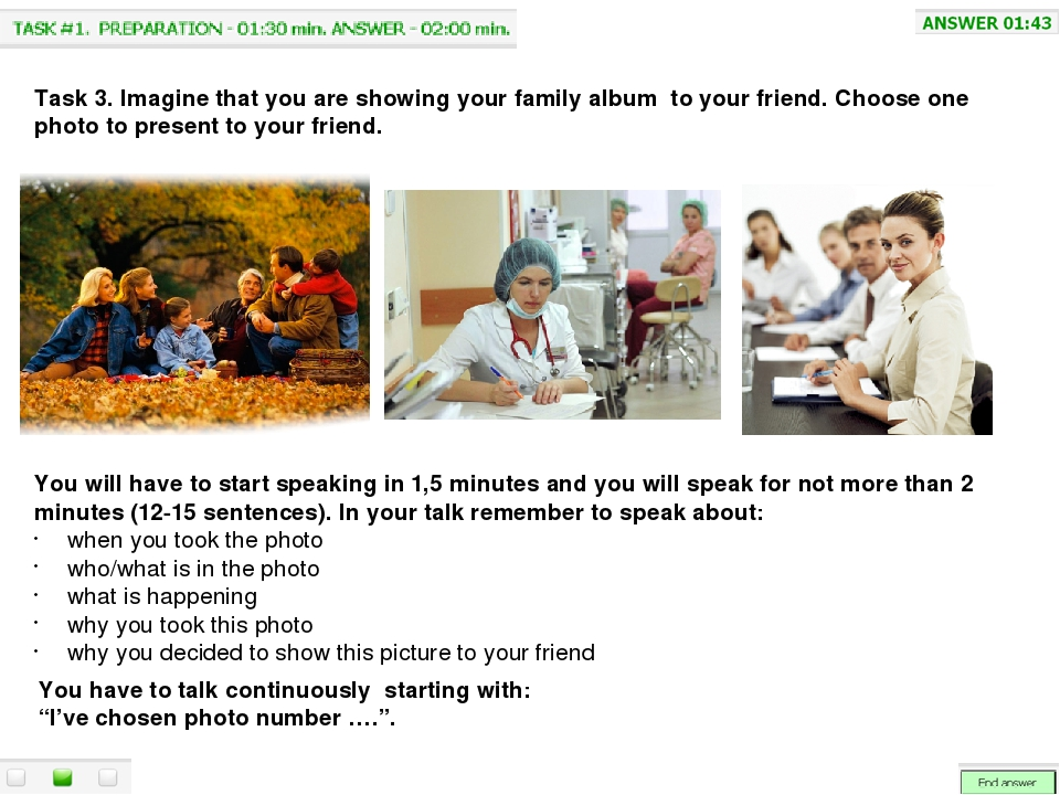 Task 3. Imagine that you are showing your family album to your friend. Choose...