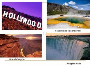 Yellowstone National Park Grand Canyon Niagara Falls