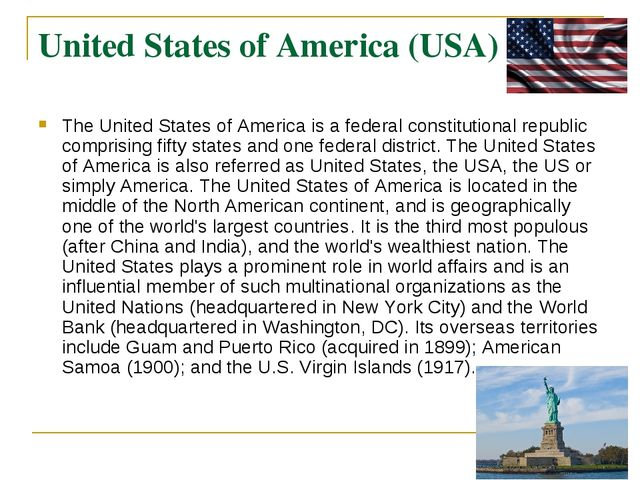 United States of America (USA) The United States of America is a federal cons...