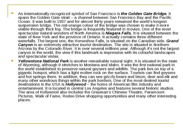 An internationally recognized symbol of San Francisco isthe Golden Gate Brid...