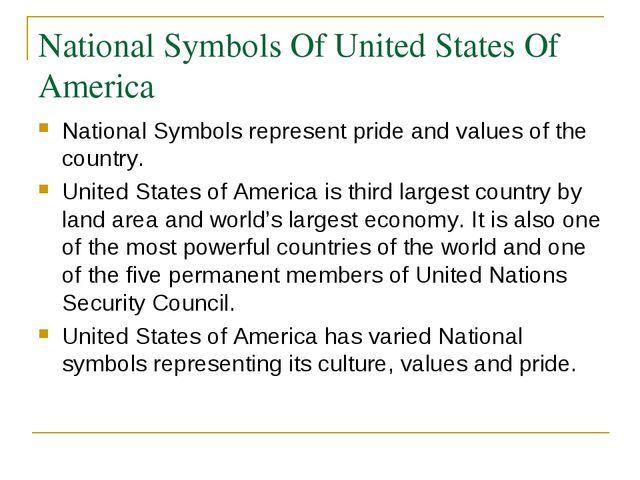 National Symbols Of United States Of America National Symbols represent pride...