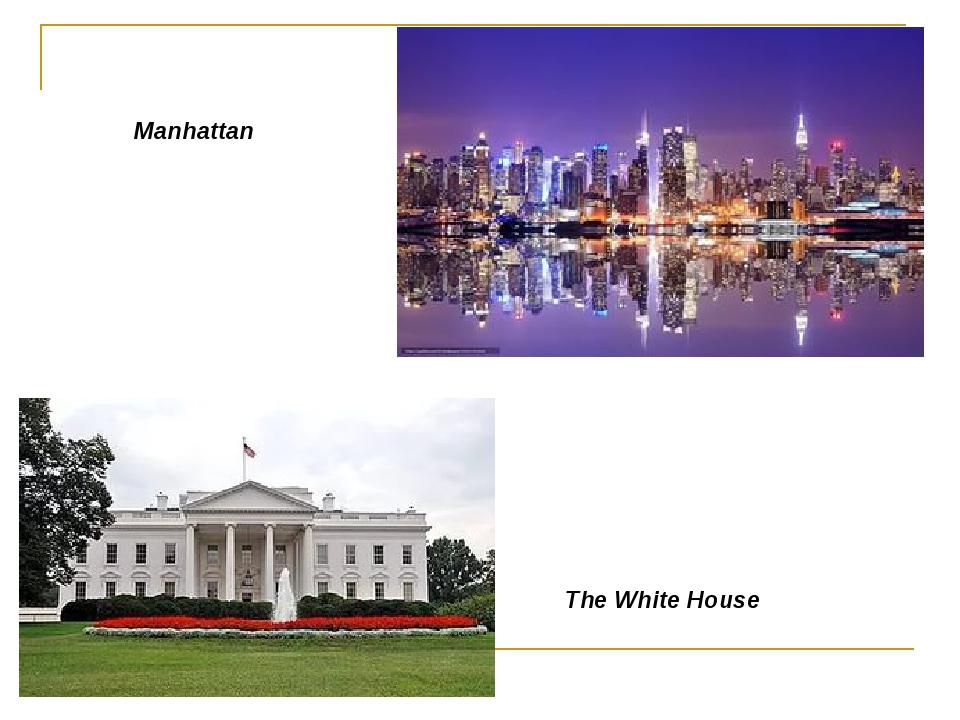 Manhattan The White House