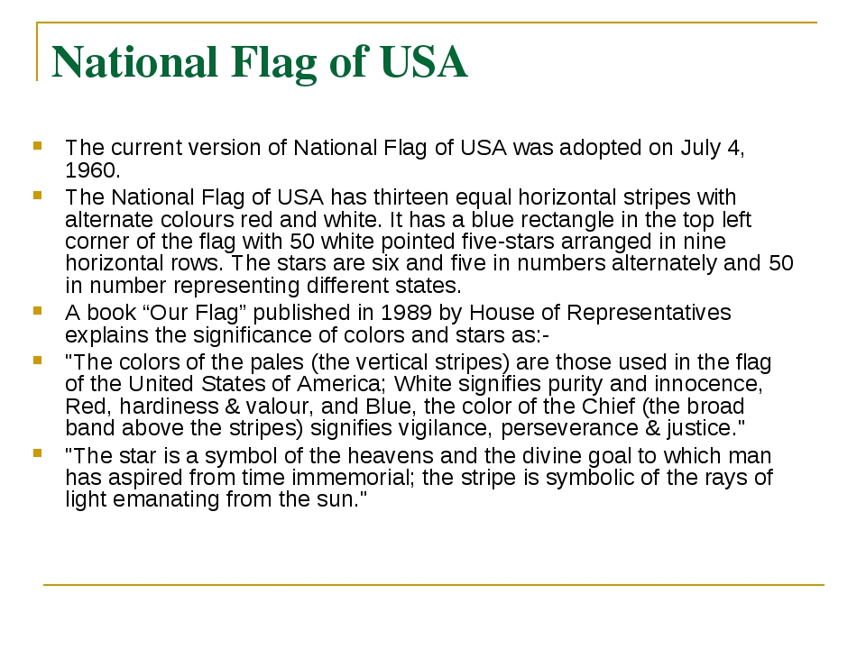 National Flag of USA The current version of National Flag of USA was adopted...