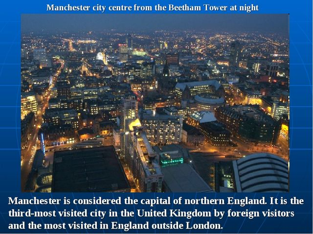Manchester city centre from the Beetham Tower at night Manchester is consider...