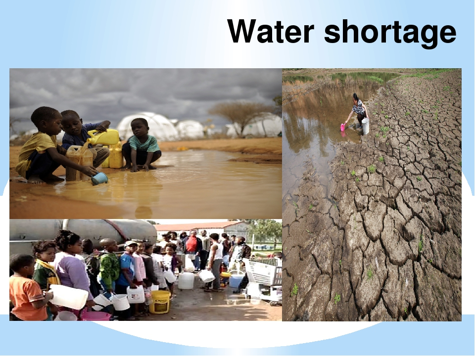 water shortage Water shortage — may refer to:  drought, natural condition  water crisis, social situation shortage — noun adjective ▪ acute, chronic, critical, desperate, dire, serious, severe ▪ the current.