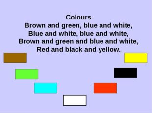 Colours Brown and green, blue and white, Blue and white, blue and white, Brow