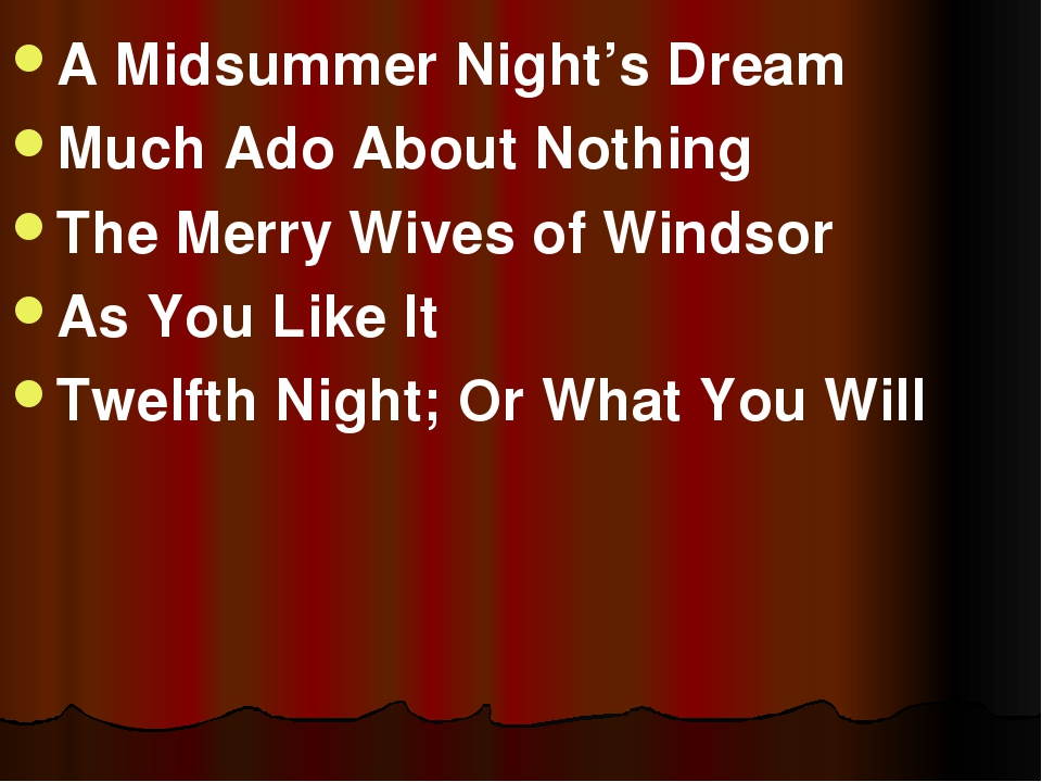 A Midsummer Night's Dream Much Ado About Nothing The Merry Wives of Windsor A...