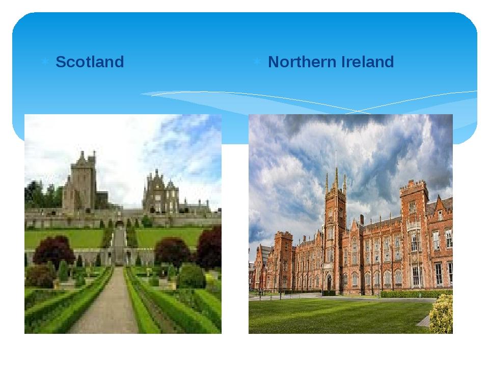 Scotland Northern Ireland