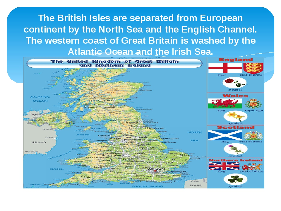 The British Isles are separated from European continent by the North Sea and...