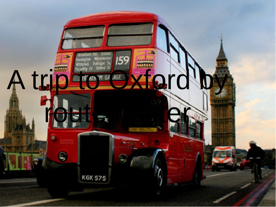 A trip to Oxford by routemaster