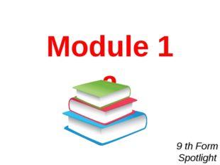 9 th Form Spotlight Module 1 a