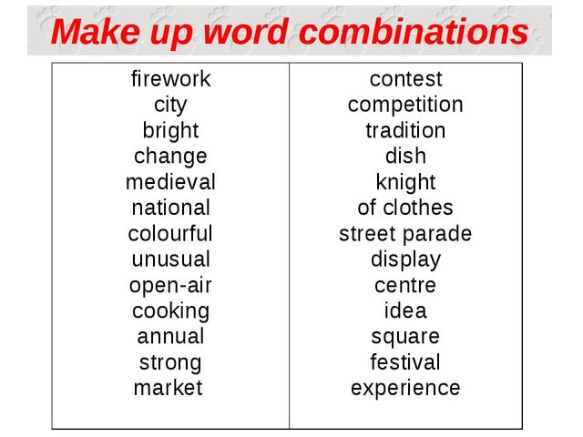 Make up word combinations firework city bright change medieval national colou...